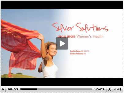 Video - Silver Sol and Women's Health